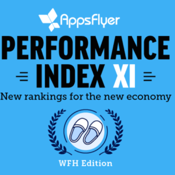 New monetization rankings (IAP, In-App Ads) in the new AppsFlyer Performance Index